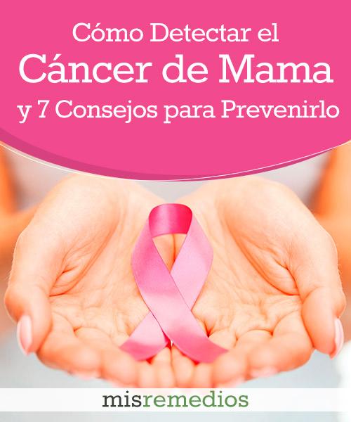 Cáncer de Mama: Descubre Cómo Detectarlo y Cómo Prevenirlo
