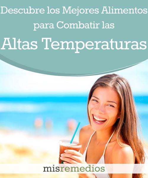 Descubre los Mejores Alimentos para Combatir las Altas Temperaturas
