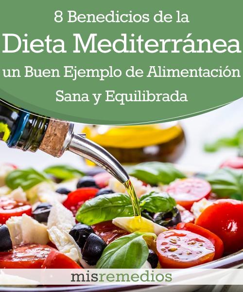 8 Beneficios de la Dieta Mediterránea, un Buen Ejemplo de Alimentación Sana y Equilibrada