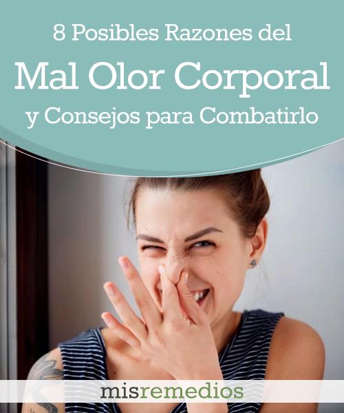 8 Posibles Razones del Mal Olor Corporal y los Mejores Consejos para Combatirlo