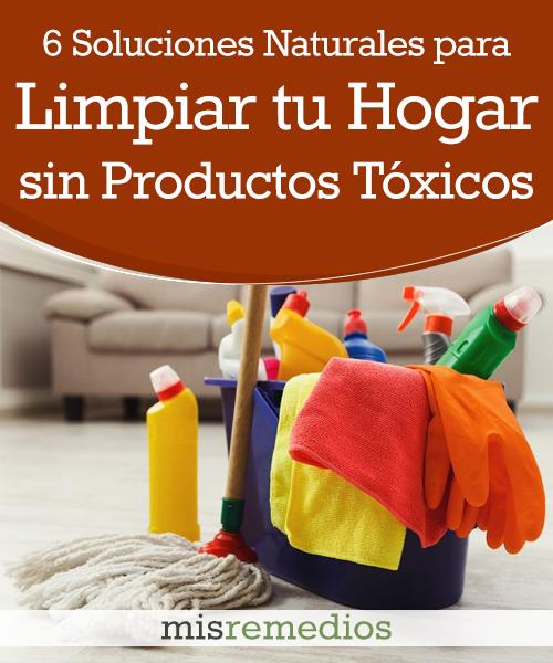 6 Soluciones Naturales para Limpiar tu Hogar sin Productos Tóxicos