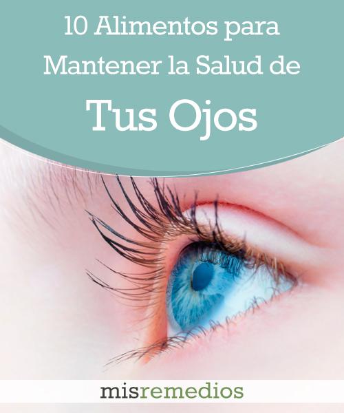 10 Alimentos para Mantener la Salud de tus Ojos